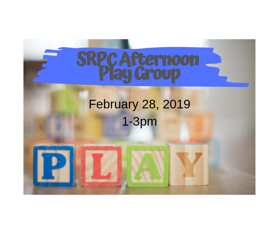 SRPC Afternoon Play Group: Feb. 28, 2019 at 1pm